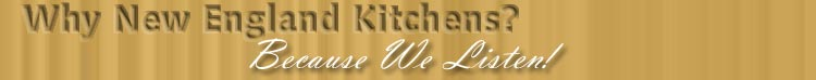 Why New England Kitchens?